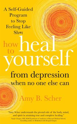 Book cover for How to heal yourself from Depression when no-one else can
