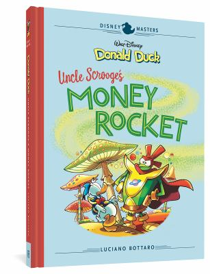 Donald Duck : Uncle Scrooge's money rocket