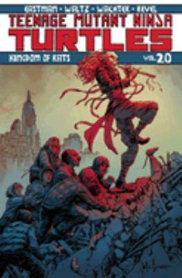 Teenage mutant ninja turtles. Volume 20, Kingdom of rats