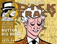 Complete Chester Gould's Dick Tracy. Volume 27