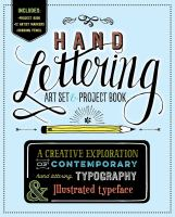 Hand lettering project book : a creative exploration of contemporary hand lettering, typography & illustrated typeface