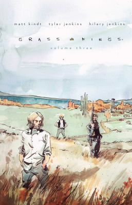 Grass Kings. Volume three