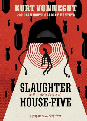 Book cover for Slaughterhouse-five : or the children's crusade : a duty-dance with death