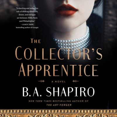 The collector's apprentice : a novel