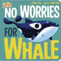 No Worries for Whale