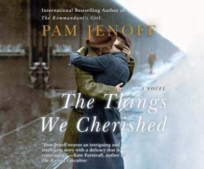 The things we cherished : a novel