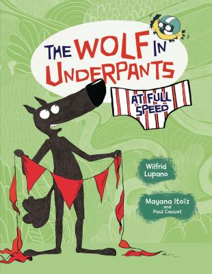 Book cover for  The wolf in underpants at full speed