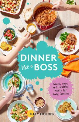 Book cover for Dinner like a boss
