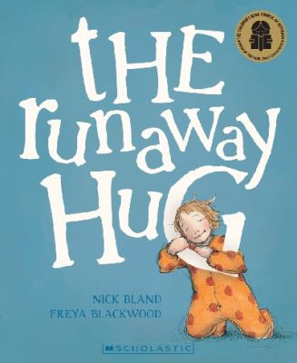 Link to Catalogue record for The runaway hug