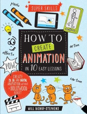 Link to Catalogue record for How to create animation in 10 easy lessons