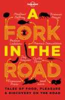 A Fork in the Road: Tales of Food, Pleasure & Discovery on the Road by James Oseland