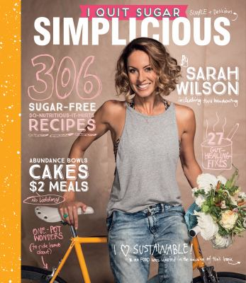 Book Cover Image for I quit sugar : simplicious