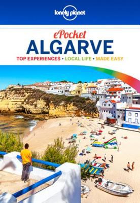 Pocket Algarve : top experiences, local life, made easy