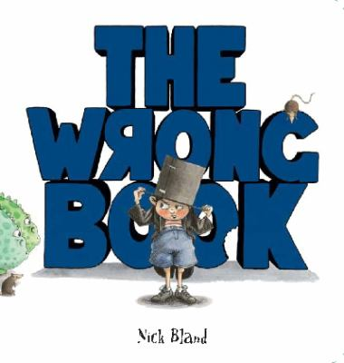 Cover Image for The  Wrong Book by Nick Bland