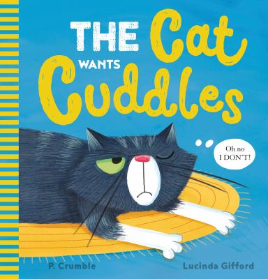 Book cover for The cat wants cuddles