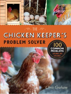 Cover Image for THE CHICKEN KEEPER'S PROBLEM SOLVER