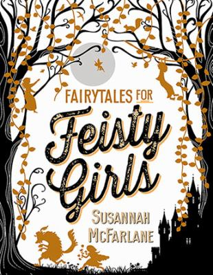 Cover Image for Fairytales for Feisty Girls