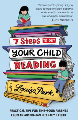 Link to Catalogue record for 7 Steps to Get Your Child Reading