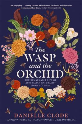 Book cover for The Wasp and the Orchid by Danielle Clode