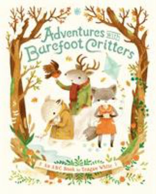 Adventures with barefoot critters: an A.B.C. book