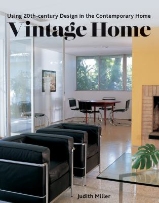Vintage home : using 20th-century design in the contemporary home