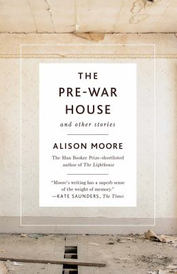The pre-war house : and other stories