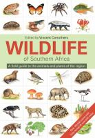 Wildlife of southern Africa : a field guide to the animals and plants of the region