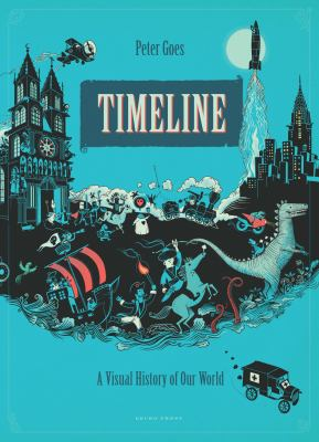Timeline :  a visual history of our world