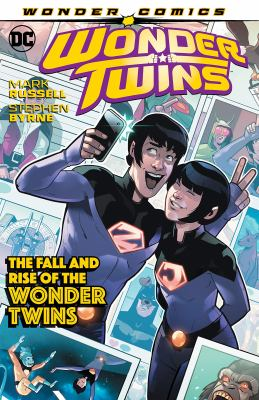 Wonder Twins. Vol. 02, The fall and rise of the Wonder Twins