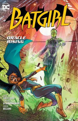 Batgirl. Vol. 07, Oracle rising
