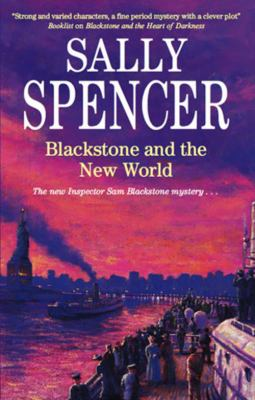 Blackstone and the new world an Inspector Blackstone mystery