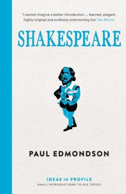 Shakespeare: an introduction: Ideas in Profile