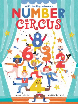 Link to Catalogue record for Number circus : a lift-the-flaps adventure
