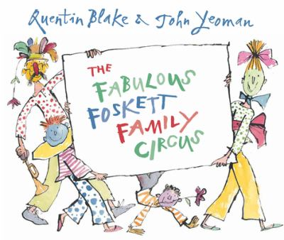 "Book Cover - The Fabulous Foskett Family Circus"" title=""View this item in the library catalogue"