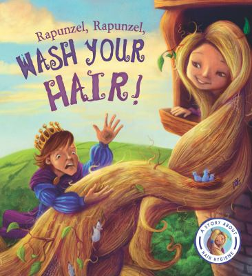 Link to Catalogue record for Rapunzel, Rapunzel, wash your hair!