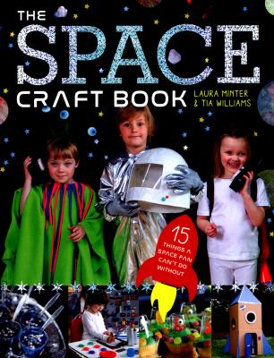 The space craft book : 15 things a space fan can't do without