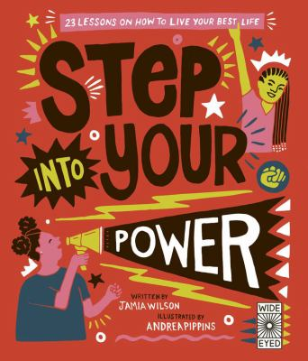Step into your power :  23 Lessons on How to Live Your Best Life