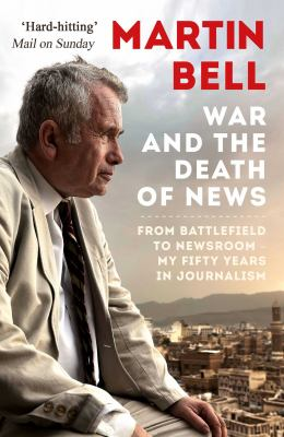 WAR AND THE DEATH OF NEWS