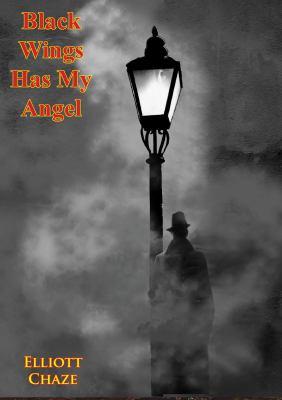 Black Wings Has My Angel.