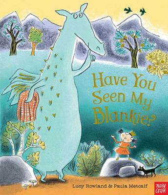 Link to Catalogue record for Have you seen my blankie?