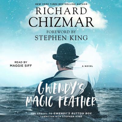 Gwendy's Magic Feather : A Novel