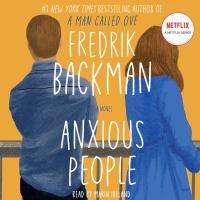 Anxious people : by Backman, Fredrik,