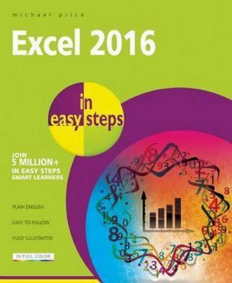 Excel 2016 : in easy steps