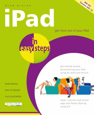 iPad in easy steps :  Covers All Models of Ipad With Ios 12 (Including Ipad Mini and Ipad Pro)
