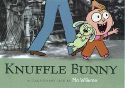 Cover Image for Knuffle Bunny: a cautionary tale