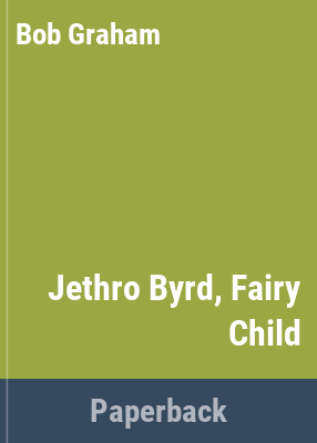 Link to Catalogue record for Jethro Byrde, fairy child