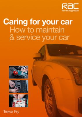 Book cover for Caring for your car: how to maintain & service your car