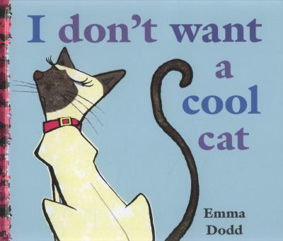Book cover for  I don't want a cool cat