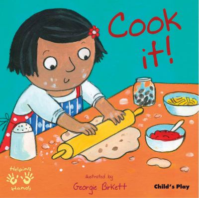 Cover Image for Cook it! / illustrated by Georgie Birkett.