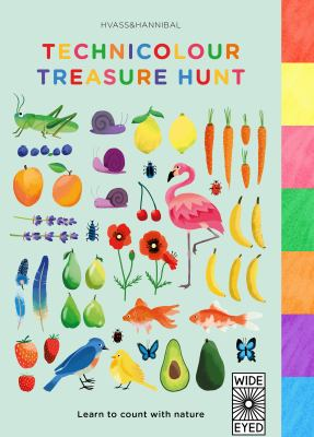 Cover Image for Technicolour treasure hunt : learn to count with nature / Hvass&Hannibal.